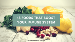 18 Research Proved Foods that Boost Your Immune System