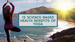 15 Science-Based Health Benefits of Yoga