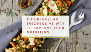 Chickpeas: An Inexpensive Way To Improve Your Nutrition