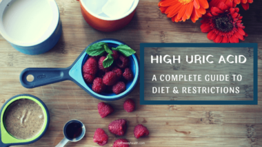 High Uric Acid - Dietary Guidelines & Restrictions